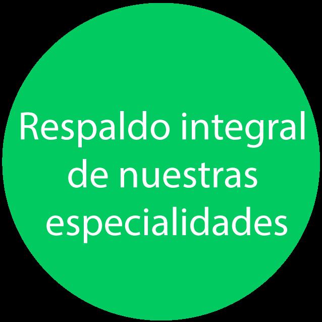 respaldo integral de nuestras especialidades para el servicio corporativo